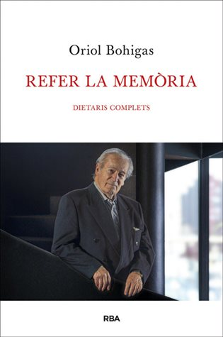 Refer la memòria. Dietaris complets