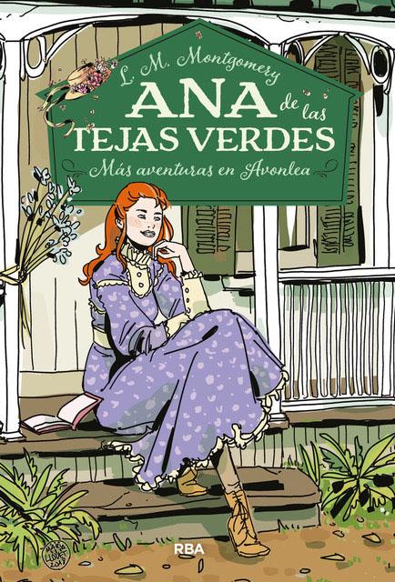 Ana De Las Tejas Verdes 4 Más Aventuras En Avonlea