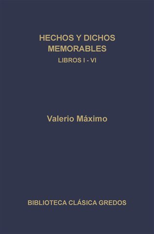 311. Hechos y dichos memorables. Libros I-VI
