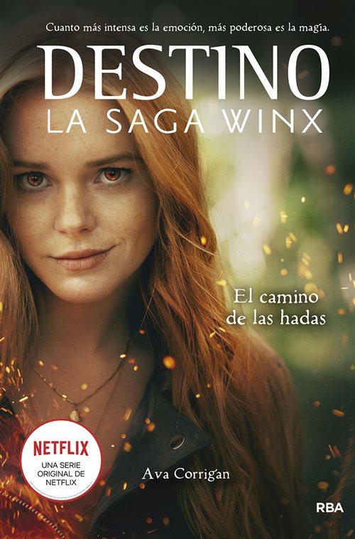 Destino: La saga Winx. El camino de las hadas